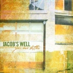 Jacob's Well                    You Are Better  dobro, lap steel