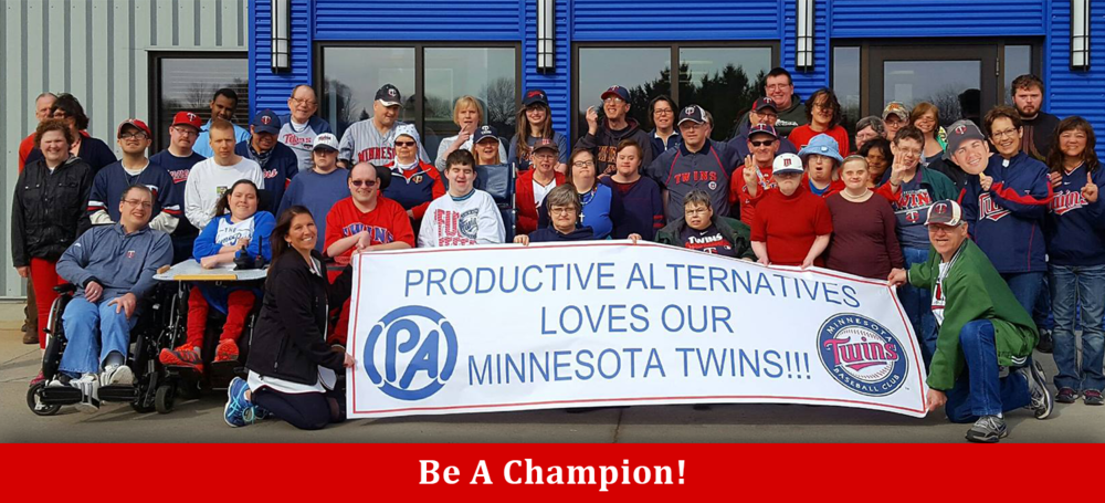 Productive Alternatives loves our Minnesota Twins!