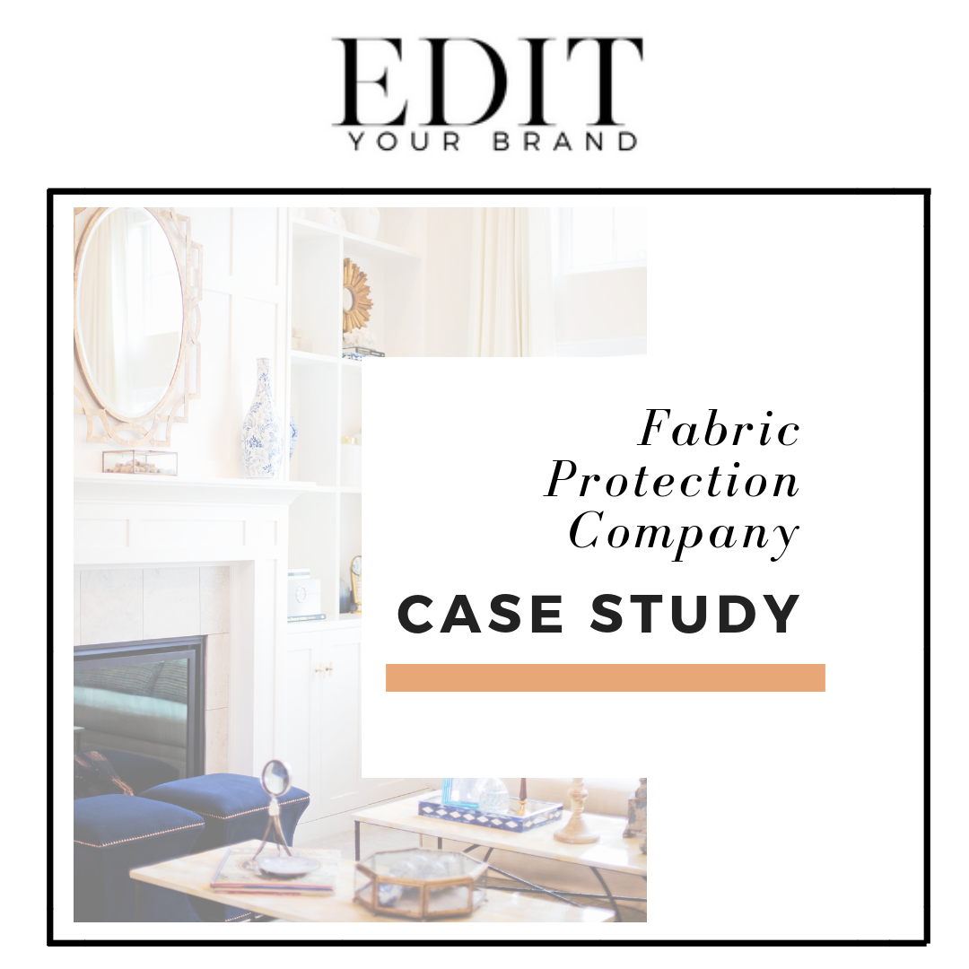 CASE STUDY: Fabric Protection Company — A PR Agency - Edit