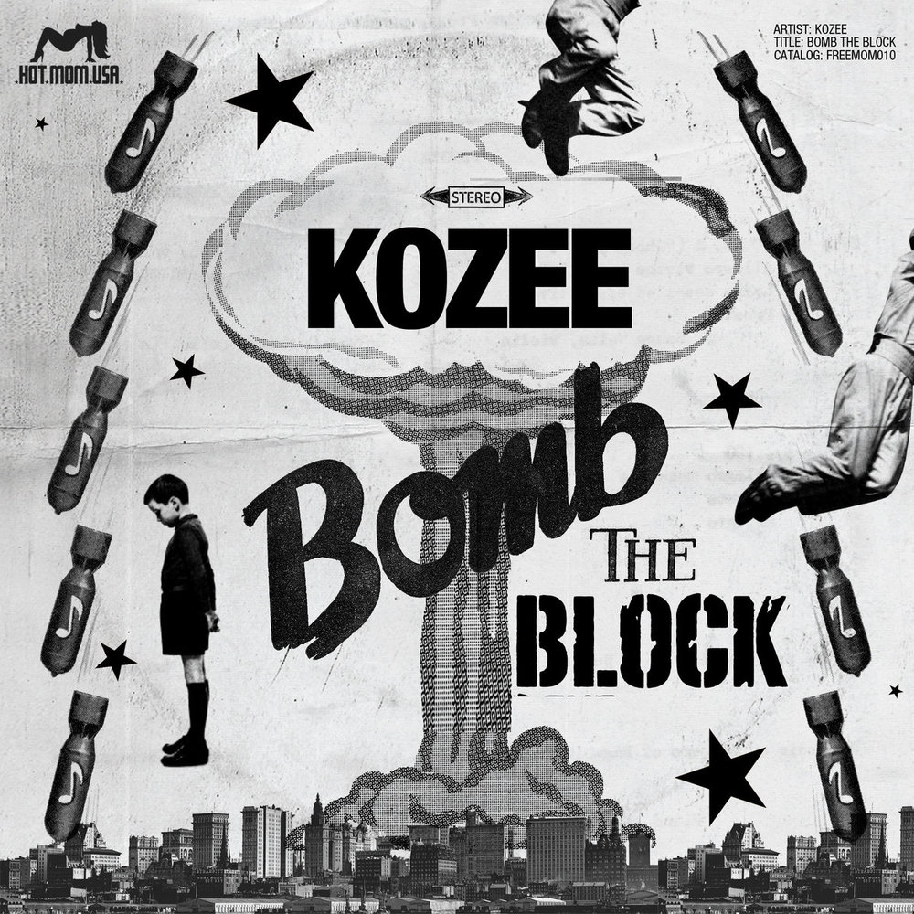 Kozee - Bomb The Block.jpg