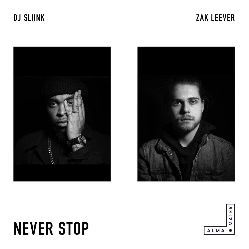 DJ Sliink x Zak Lever - Never Stop 3000.jpg