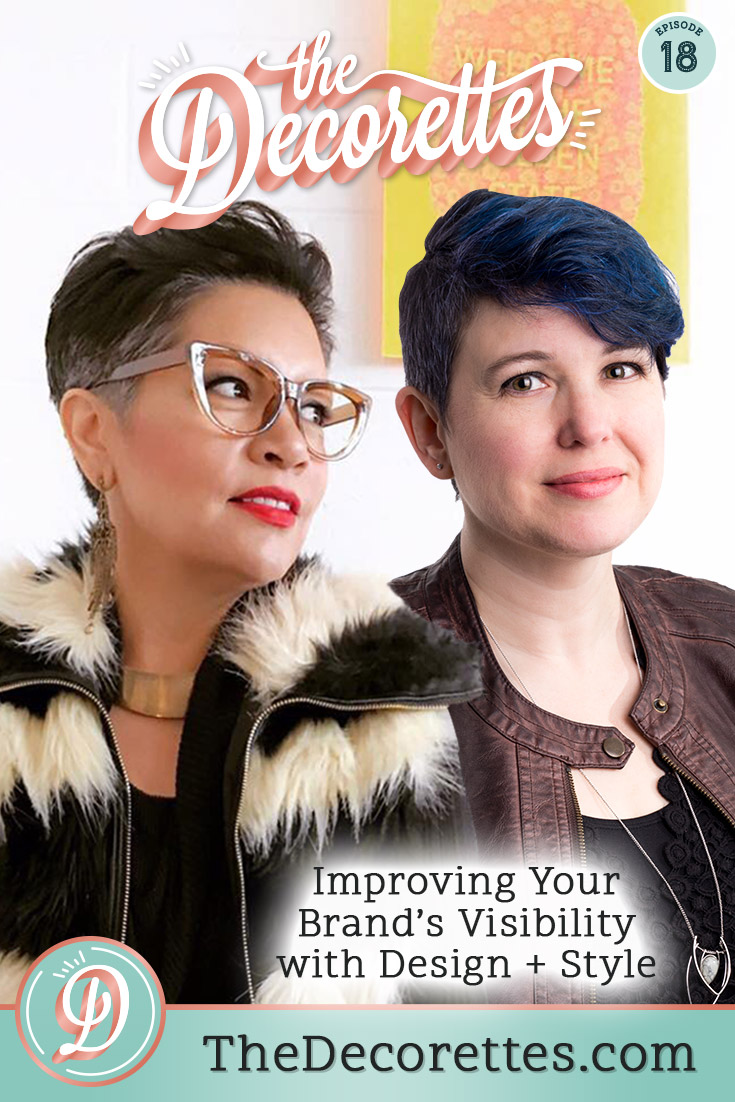 No more excuses- it's time to get visible in your personal brand, both online and in-person! So this week on The Decorettes brought in the experts! Join us as we interview the Visibility Warriors themselves, Rachel Moriarty and Dixie Willard of the Design + Style podcast as they give us their best tips for being visible in your business, even when you don't want to!