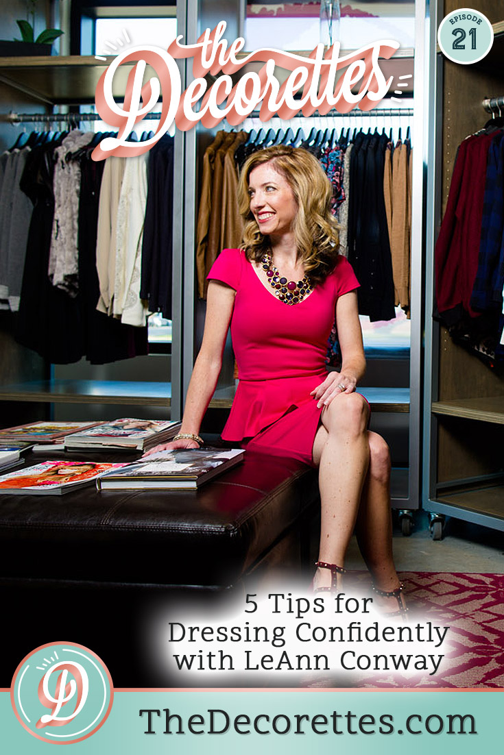 Dressing confidently as an interior designer, or any small business owner, can be a huge mindset boost, especially with all of our body hangups. So this week on The Decorettes, Jess and Steph are interviewing JeAnn Conway of Conway Image Consulting, where she shares the most common body hangups she sees when working with clients plus her favorite tups for dressing confidently and feeling put together.