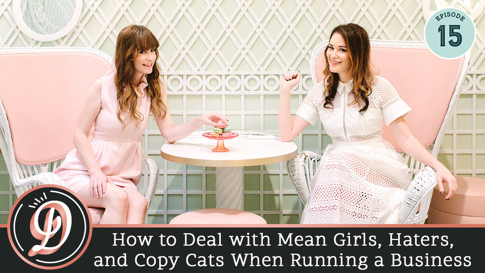 How to deal with mean girls, haters, and copy cats when running a business