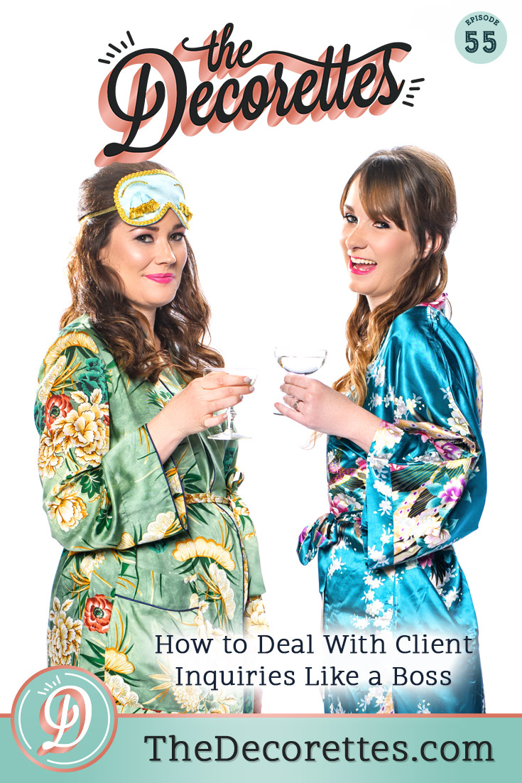 Want to streamline your business, reduce your stress, and impress potential clients? We though you would! Start with systematizing your client inquiry process. Systems don't have to be overwhelming, so take it one step at a time and tune in to this week's episode of The Decorettes, where we're laying out the simple way you can respond to client inquiries that will free up your time and reduce business-task overwhelm.