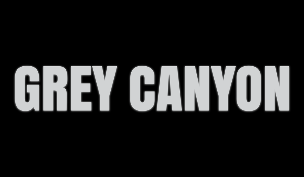 Grey Canyon Title Card Final.png