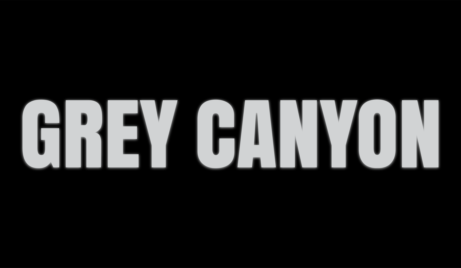 GREY CANYON