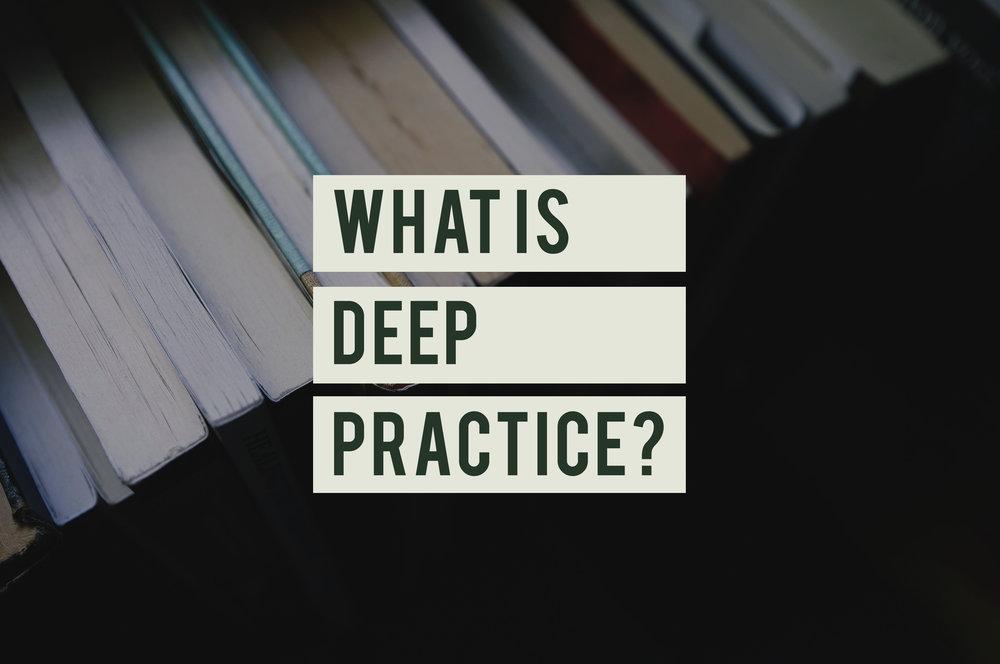 Deep Practice v2.jpg