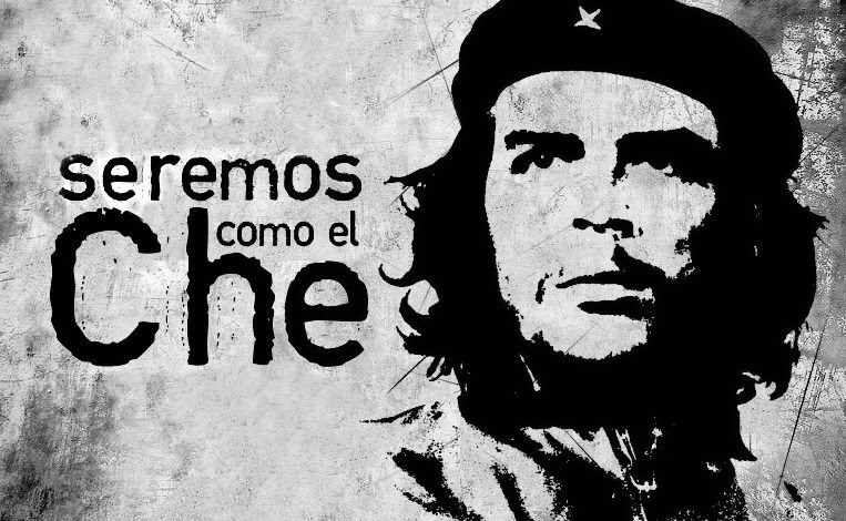 """Seremos como el Che""/ ""We will be like Che"", Cuban revolutionary slogan"
