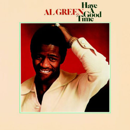 Al-Green-–-Have-A-Good-Time-434x434.jpg