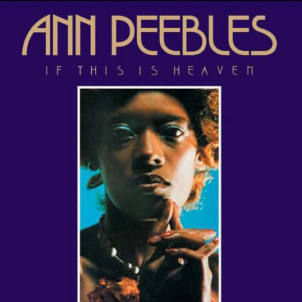ann-peebles-if-this-is-heaven-434x434.jpg