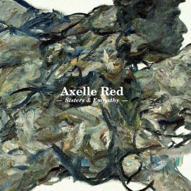 Axelle-Red-–-Sisters-Empathy.jpg
