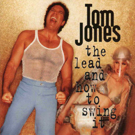 Tom-Jones-The-Lead-And-How-To-Swing-It_front-434x434.jpg