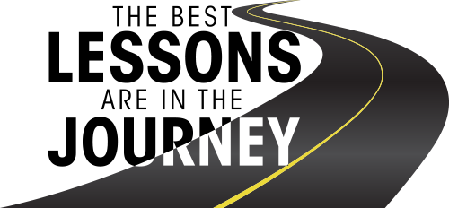 The Best Lessons Are In The Journey