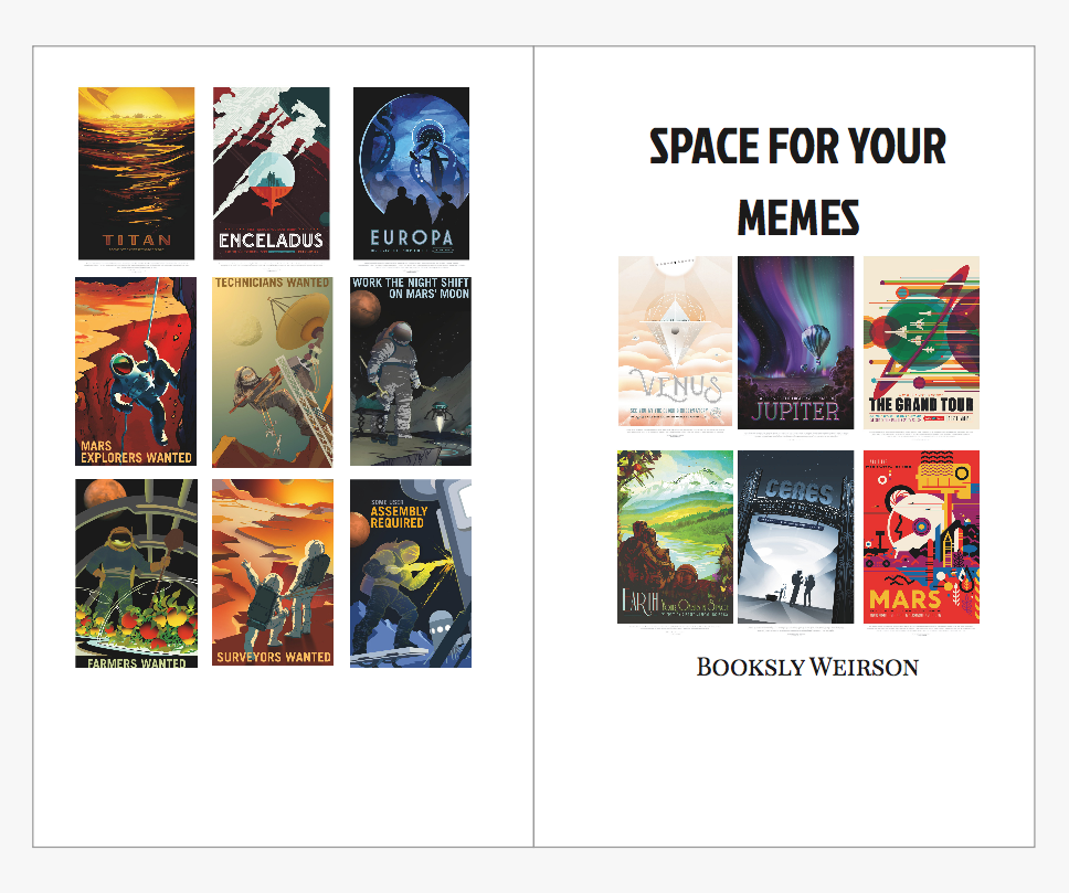 Sample Index of Art Work Featured within the Journal  Acknowledgements    Original images by ESA/Hubble (M. Kornmesser)    Art Posters Courtesy NASA/JPL-Caltech    Mars Explorers Series Credit: NASA/KSC    Thank you to the shared wisdom of Stephen Hawking, Marcel Proust, Elon Musk, Lao Tzu, Neil Armstrong, Democritus, Michelle Obama, Le Corbusier