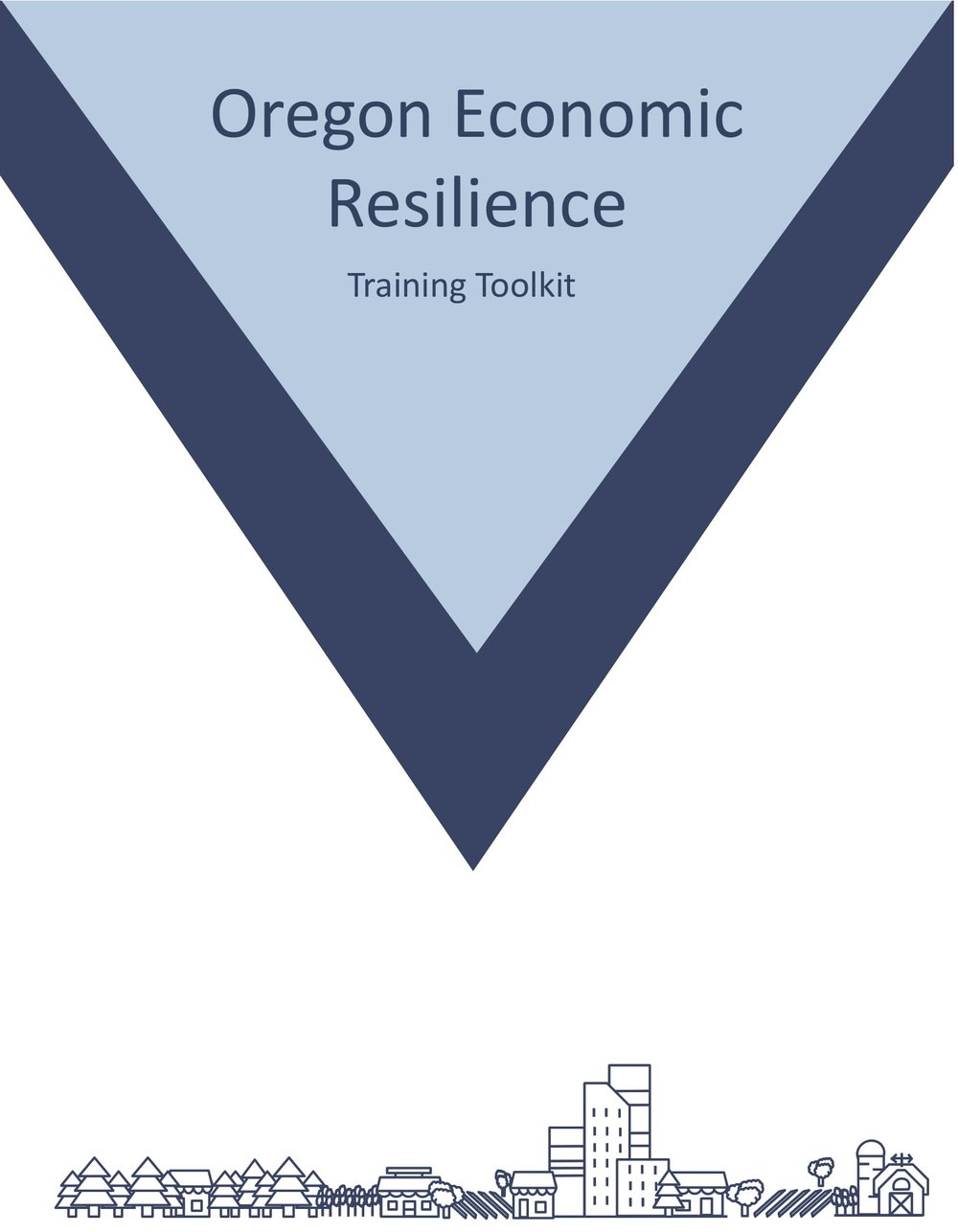 Cover for the Oregon Economic Resilience training toolkit, a draft deliverable incorporating a one-year project assessing statewide economic resilience. The project used the 2017 eclipse as a proxy event to determine the State's readiness for an economic shock or stressor.