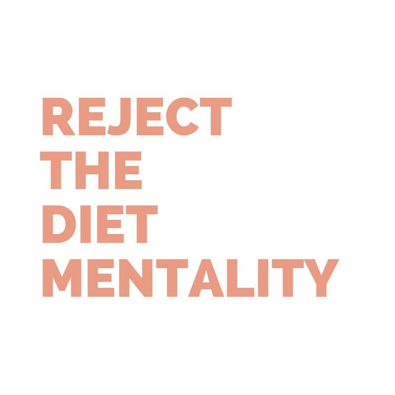 Reject the diet mentality.png