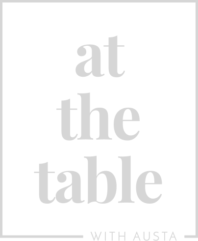 At The Table With Austa