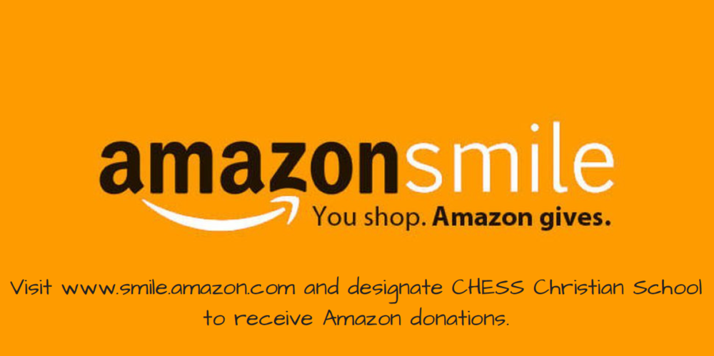 Select CHESS Christian School to receive Amazon smile donations.