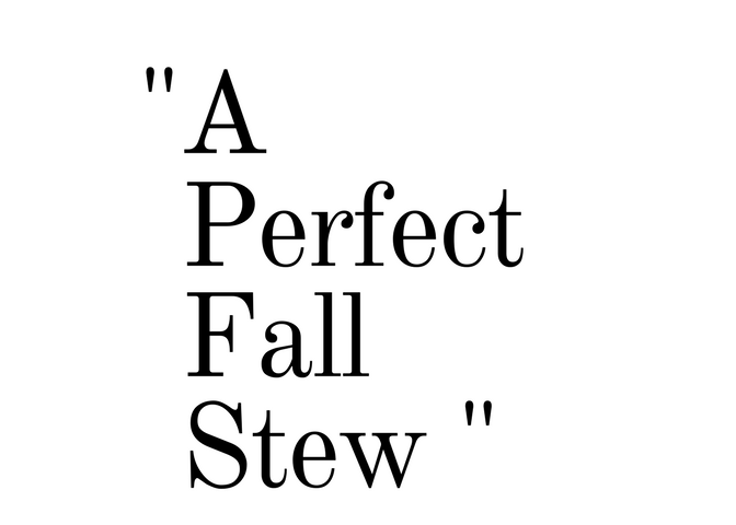 A Perfect Fall Stew.png