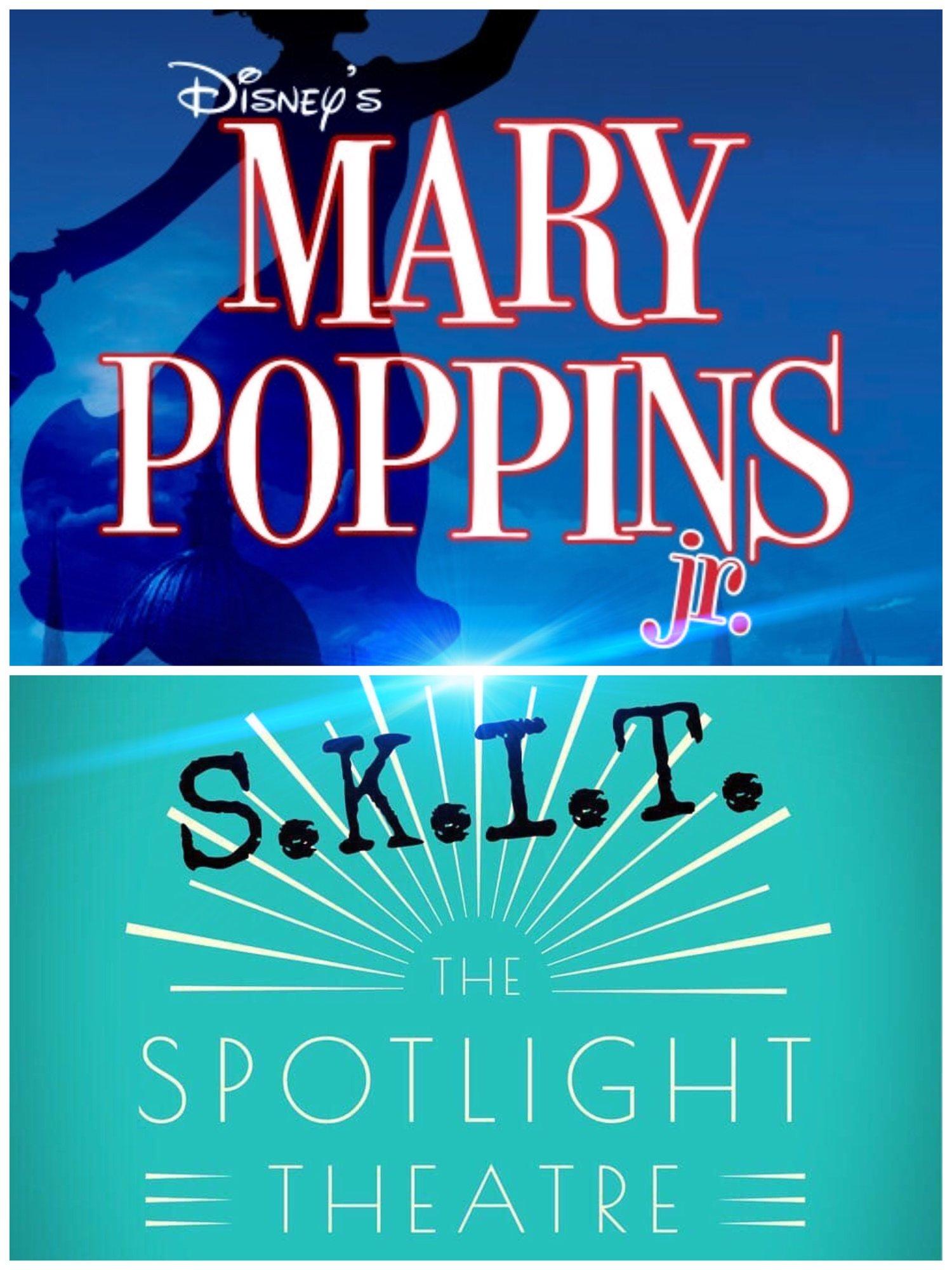 Mary Poppins Jr  / S K I T  — The Spotlight Theatre