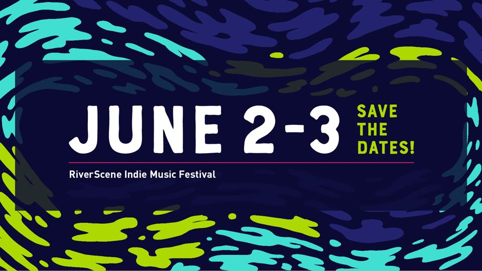 June 2nd at the Riverscene Indie Music Festival -