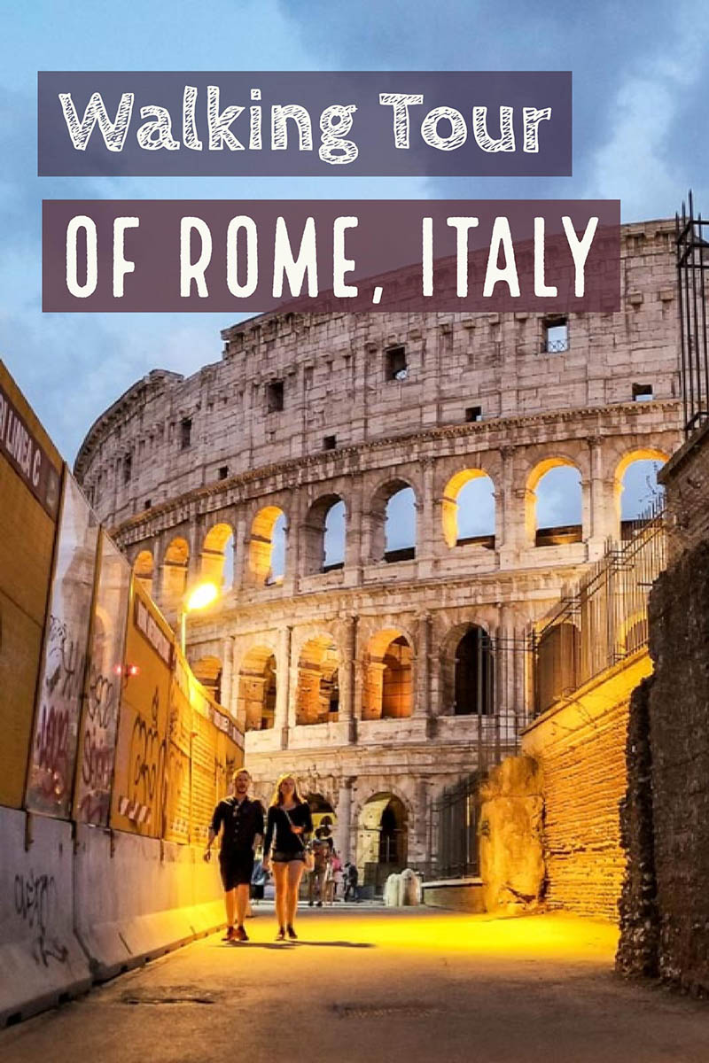 Walking Tour of Rome Italy