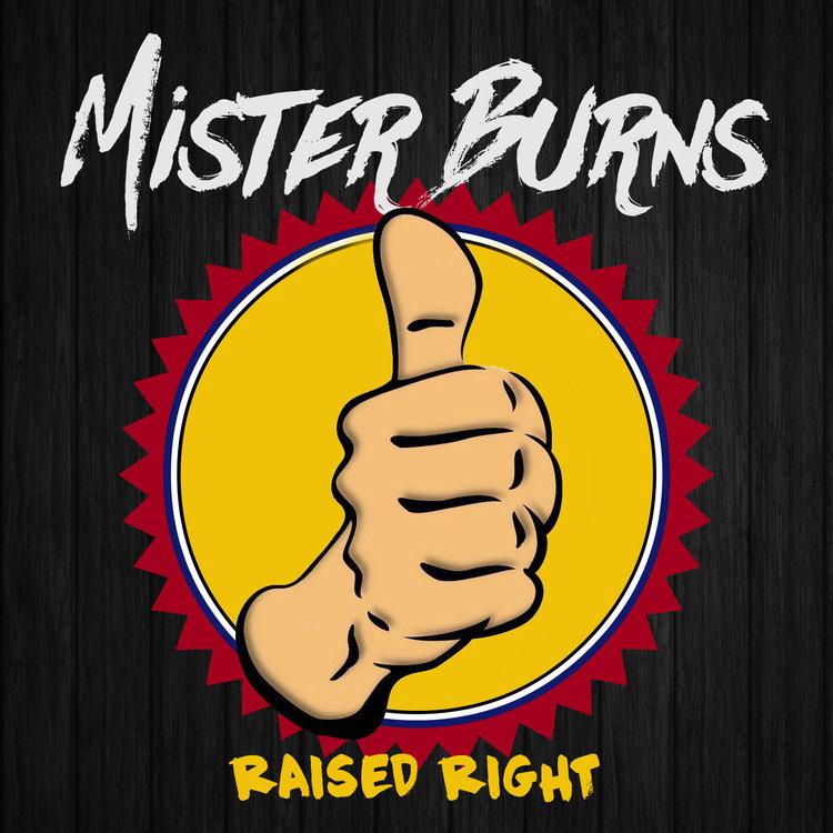 Mister Burns: Raised Right