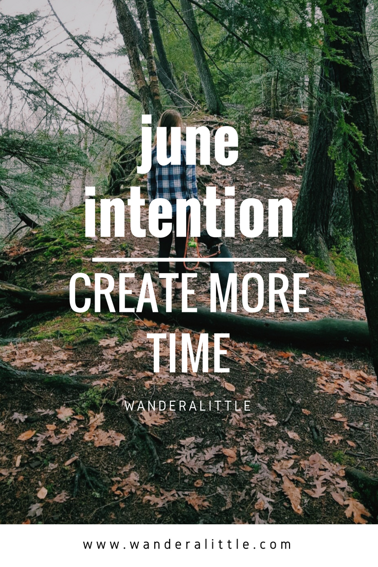 june intention_ create more time.png