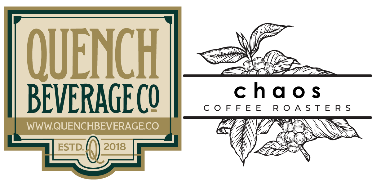 Quench Beverage Company/Chaos Coffee Roasters