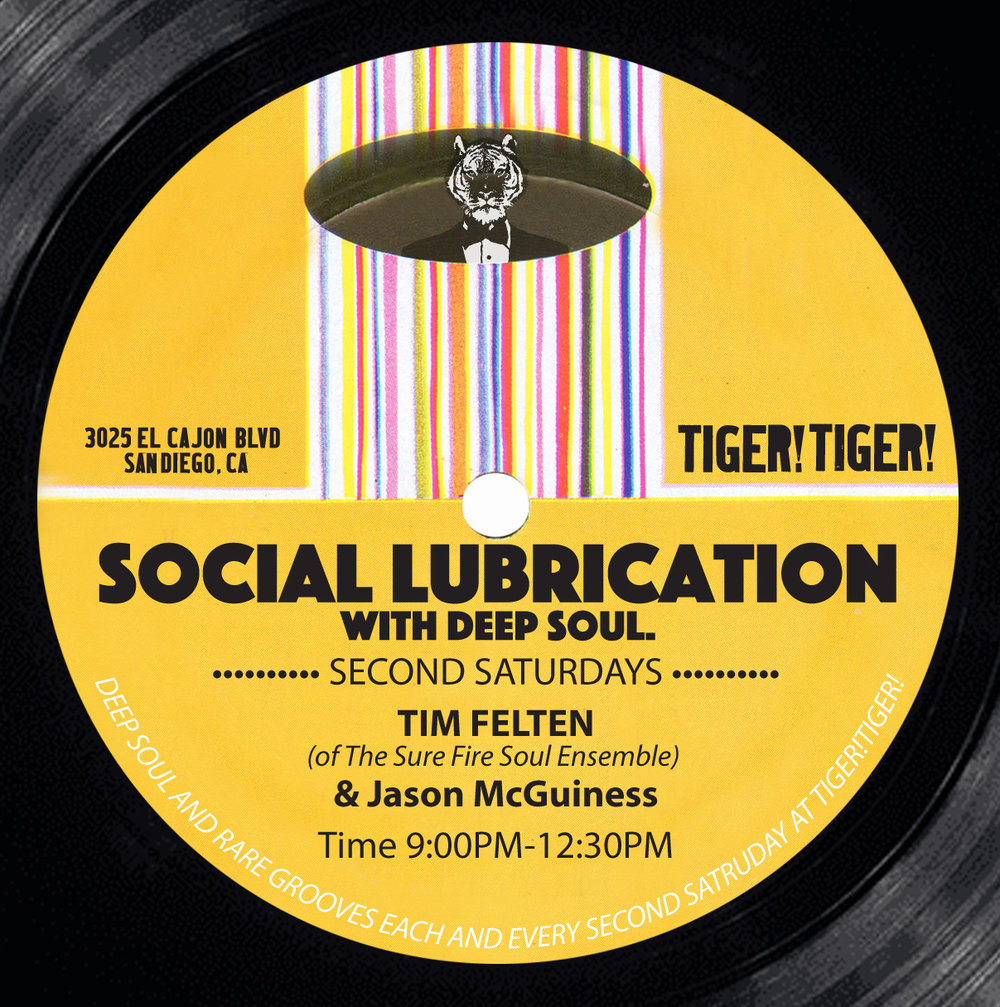 SOCIAL LUBRICATION - Deep Soul and Rare Grooveswith Tim Felten (Sure Fire Soul Ensemble)& Jason McGuiness (Analog Burners)EVERY 2ND SATURDAY2/10, 3/10, 4/14, 5/12, 6/9..