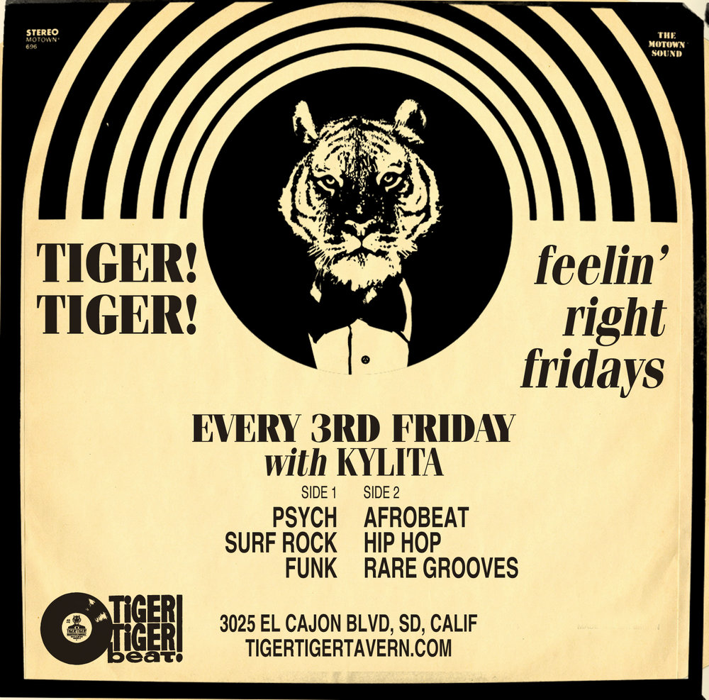FEELIN' RIGHT FRIDAYS - Psych, Surf Rock, Funk, Afrobeat, Hip Hop, Rare Grooveswith KylitaEVERY 3RD FRIDAY2/16, 3/16, 4/20, 5/18, 6/15..