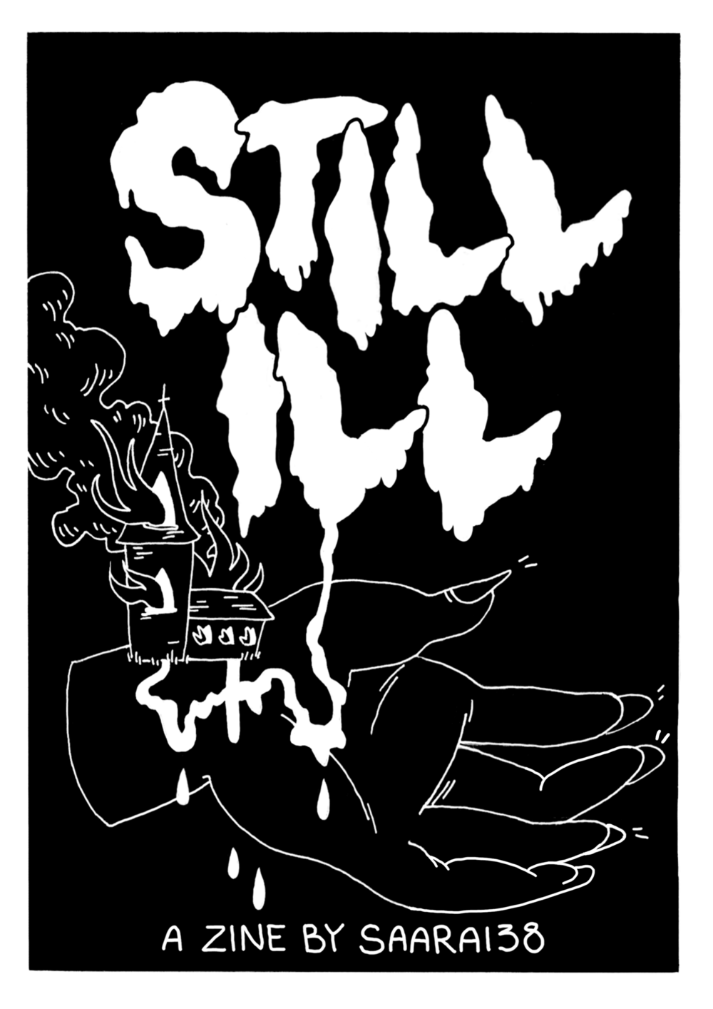 'STILL ILL' Zine Front Cover