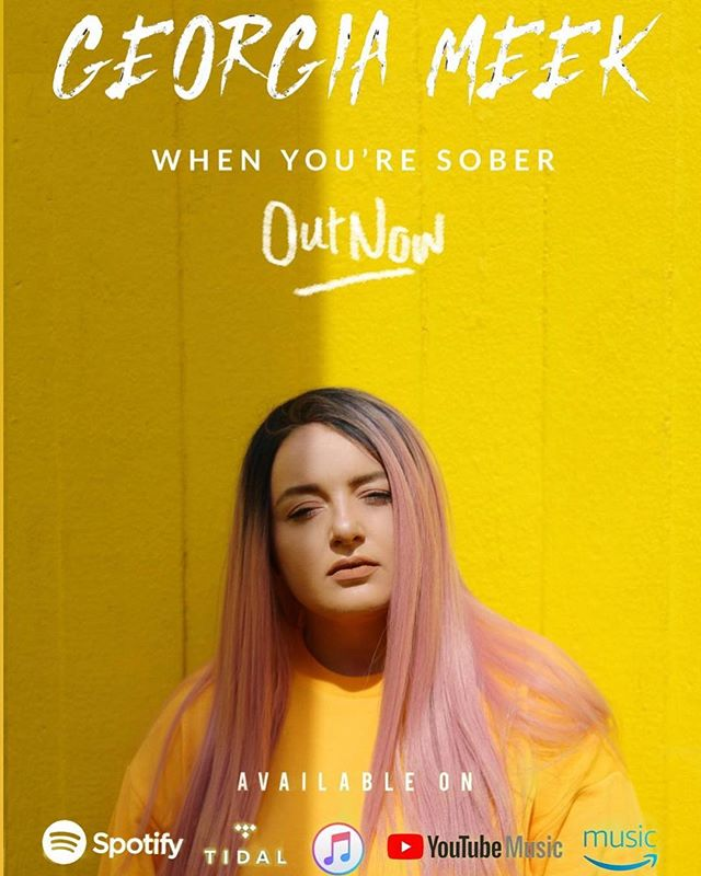 When you're Sober. @iamgeorgiameek  OUT NOW  Link in Bio.