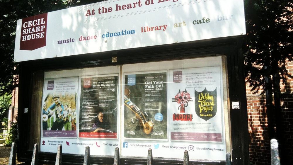 It was really cool to be greeted by our poster in the official notice board of Cecil Sharp House , the actual and real Heart of English Folk Music! This in itself is really satisfying to see.