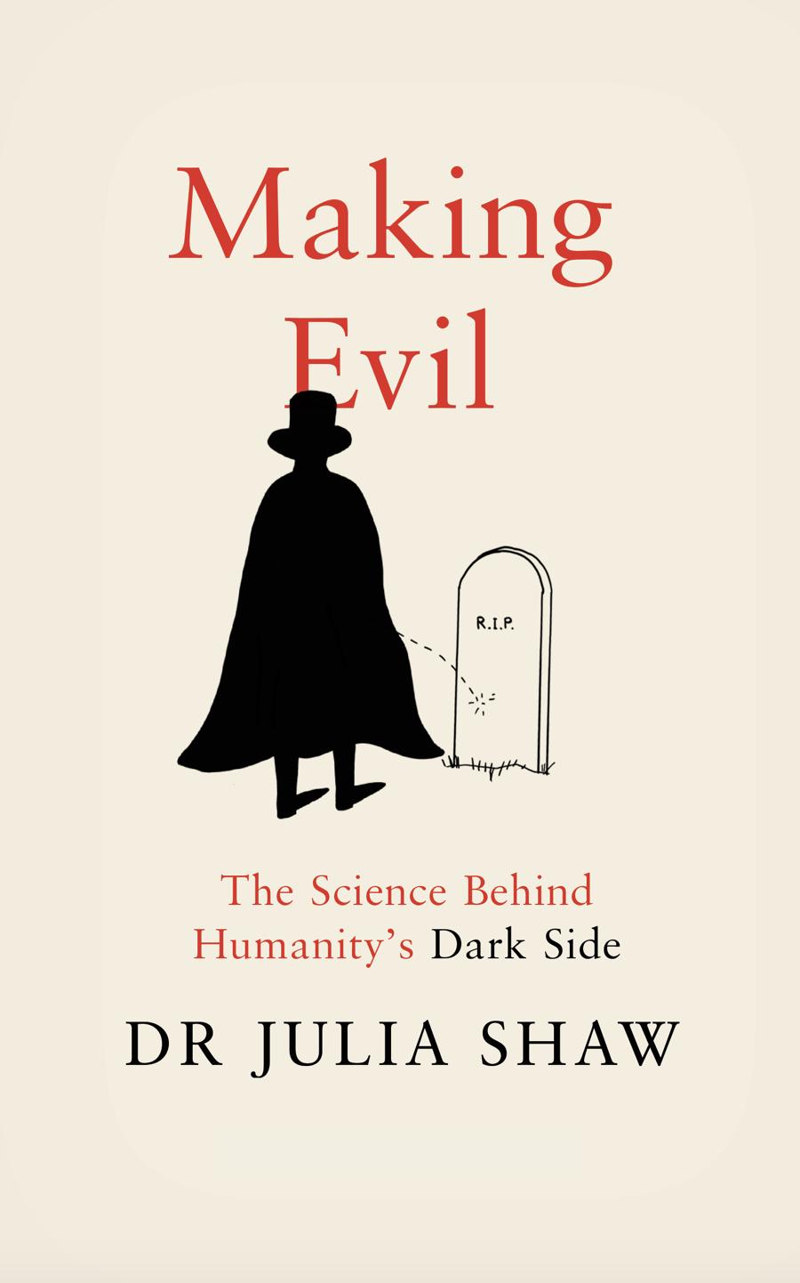 Making Evil UK Dr Julia Shaw Shrigley book.png