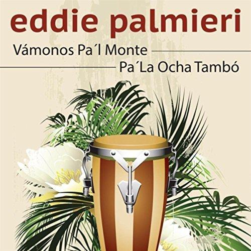 Vámonos Pa'l Monte / Pa' la Ocha Tambó (2015) -