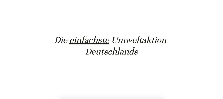 Letzte Werbung Die Einfachste Umweltaktion Deutschland