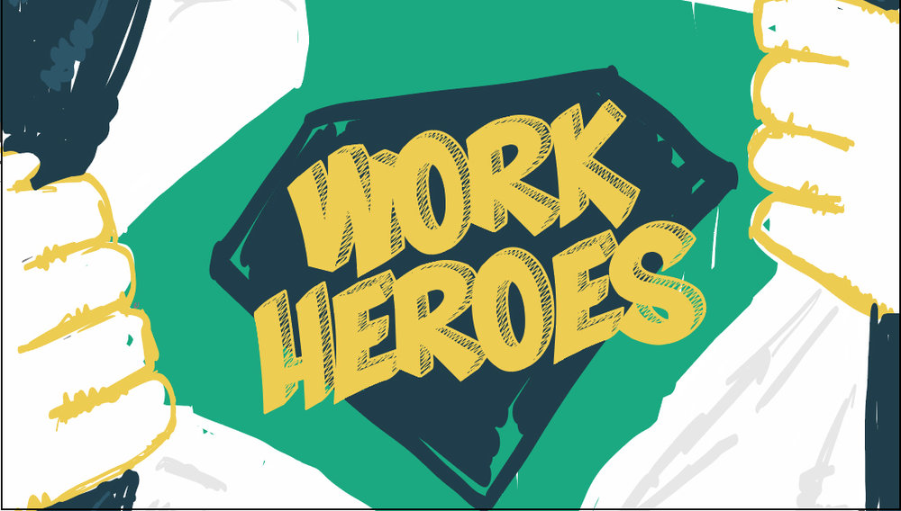 work heroes.jpg