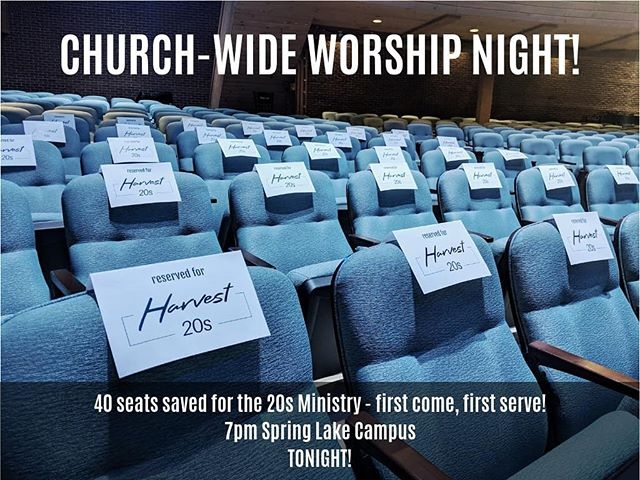 Come on out for A Night of Worship with Harvest!  Looking forward to worshipping with our Ministry AND our Church! Spring Lake Campus, 7pm TONIGHT! Saved seats are up front, stage left!