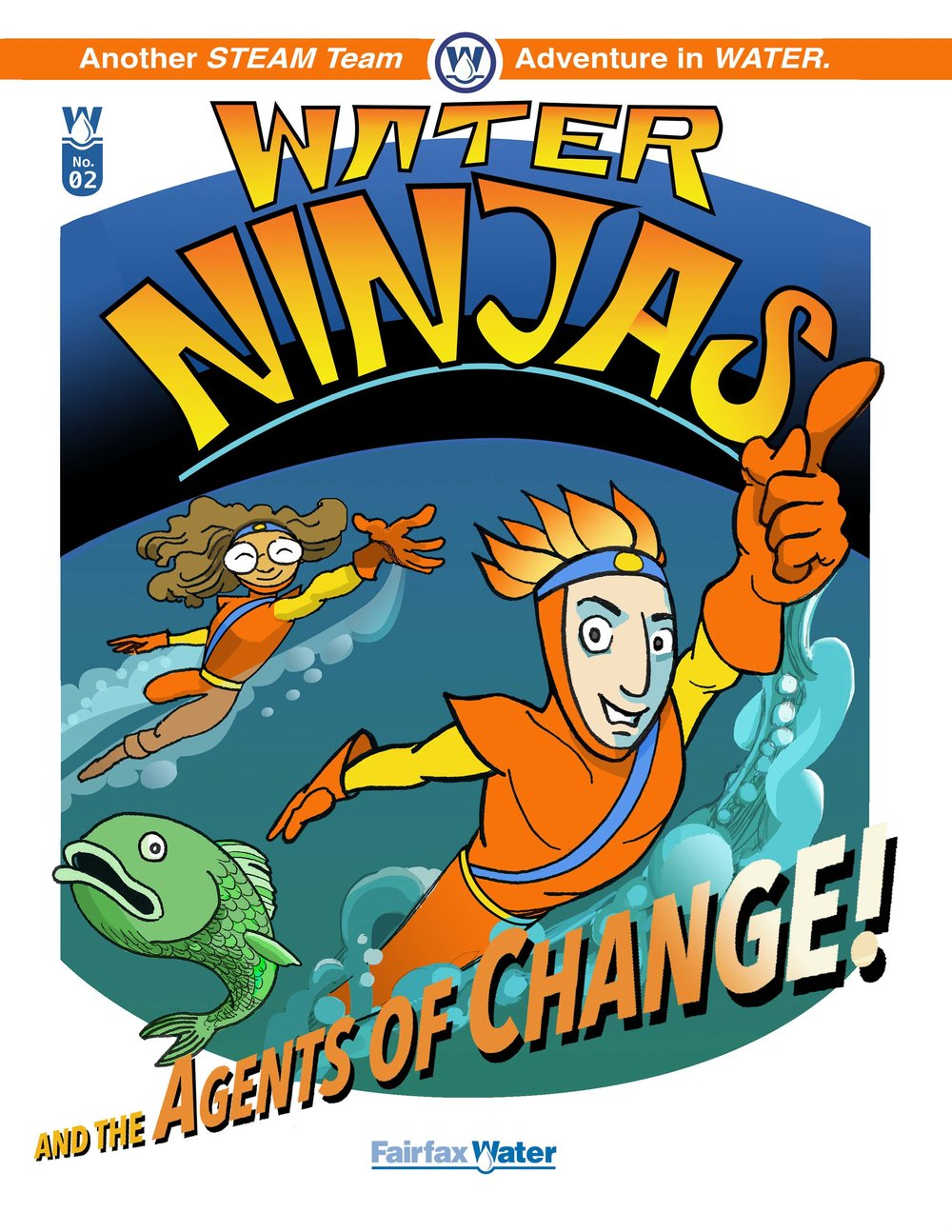 Water Ninjas: and the Agents of Change