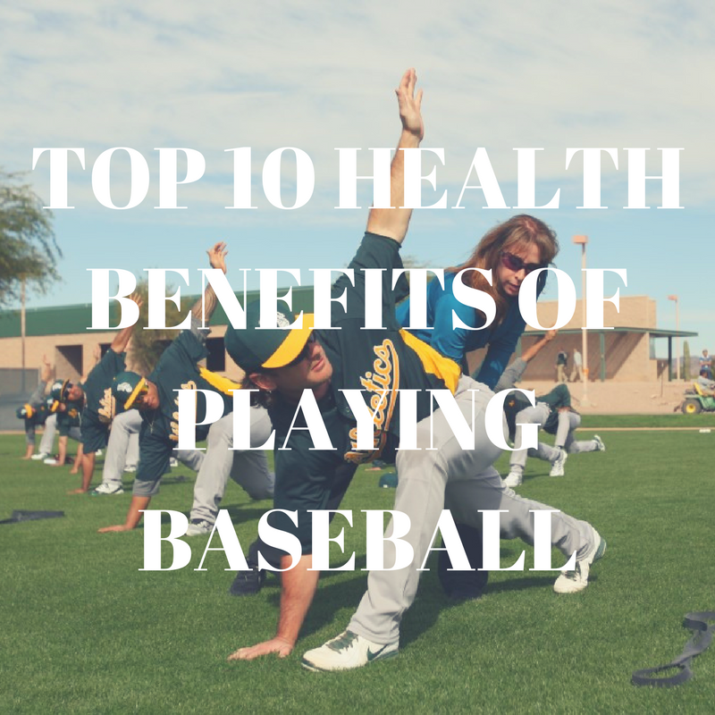 TOP 10 HEALTH BENEFITS OF PLAYING BASEBALL