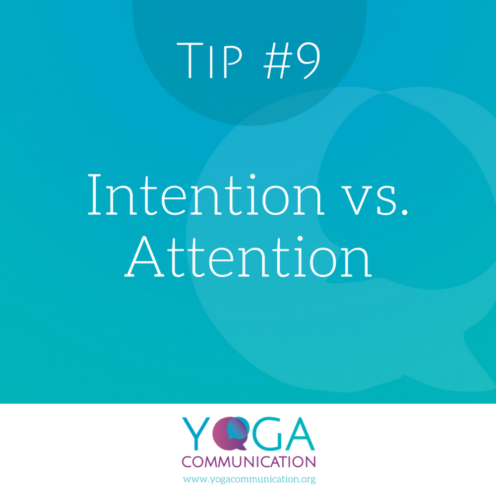 Tip#9 Intention v Attention.PNG