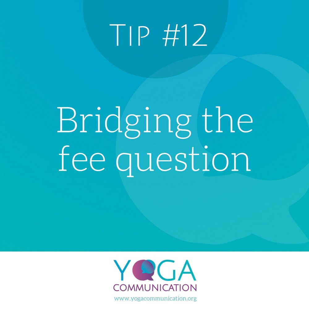 Tip#12 Bridging the fee question.jpeg