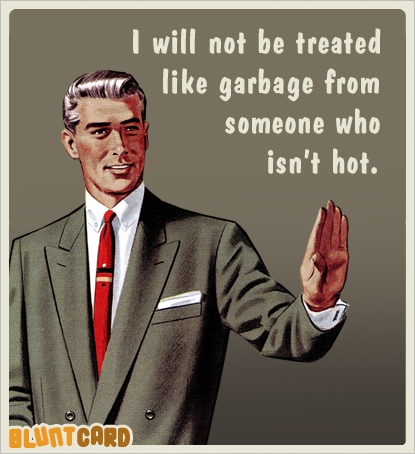 treated like garbage