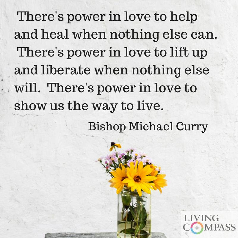 There is Power in Love to Show Us the Way to Live