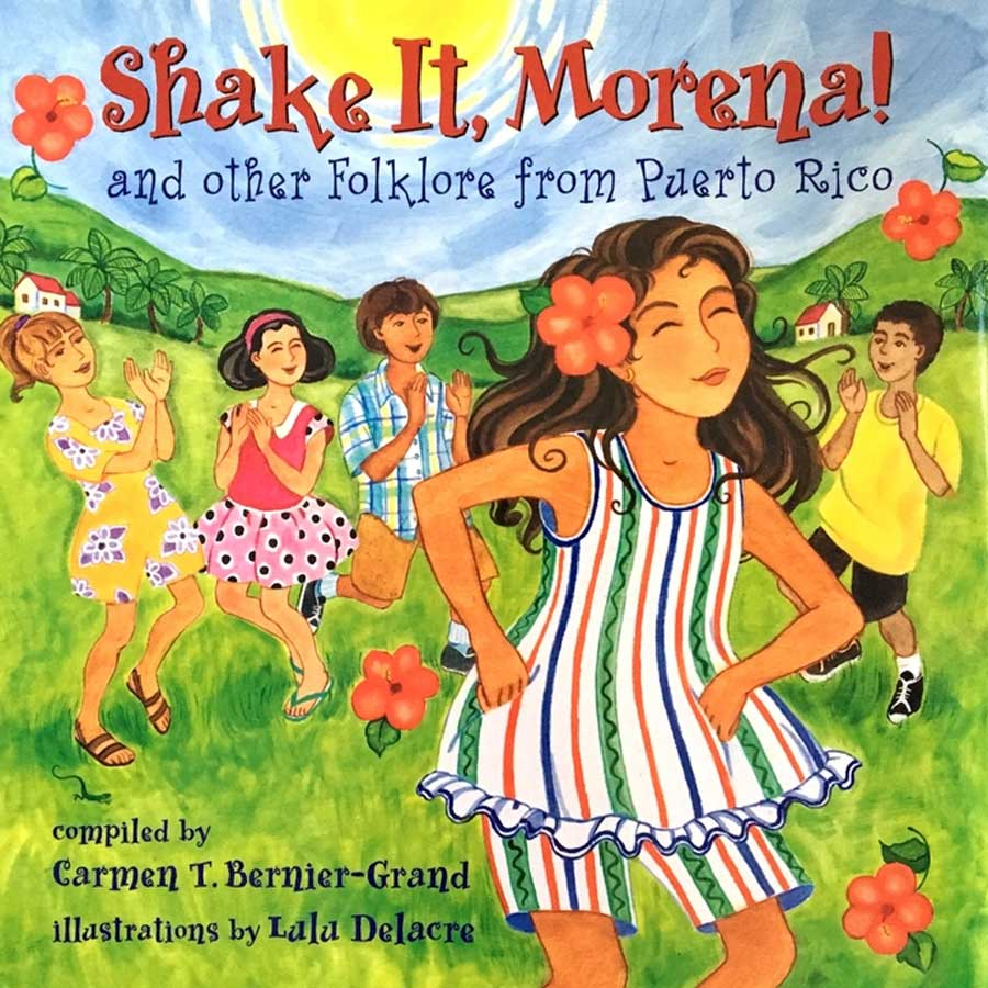 shake it morena childrens book by lulu delacre