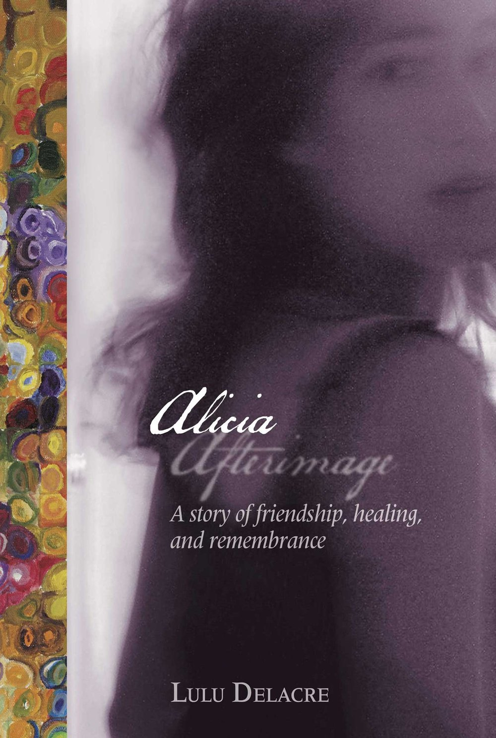 Alicia Afterimage novel by lulu delacre