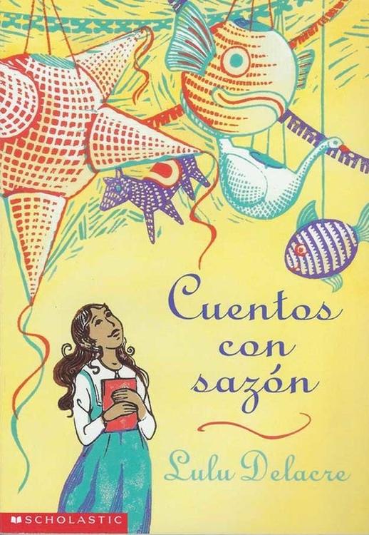 cuentos con sazon lulu delacre