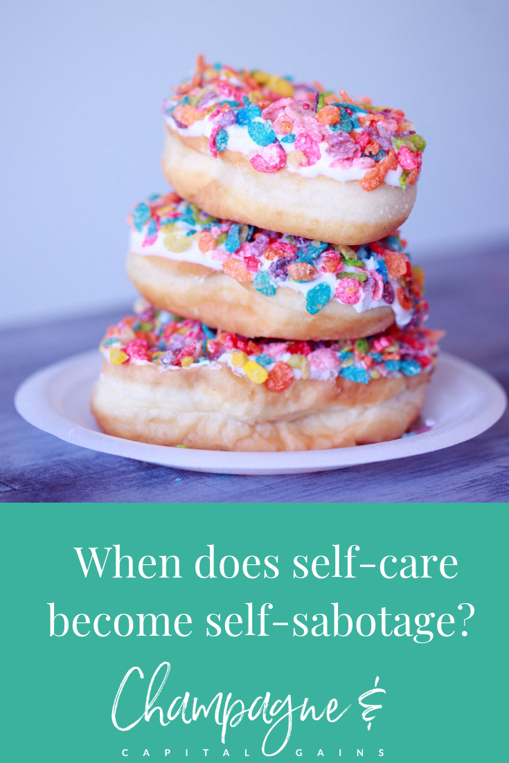 When does self-care become self-sabotage?